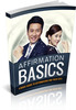 Affirmation Basics A Basic Guide To Affirmations and Uses