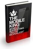 Thumbnail The Mobile King - Mobile Marketing Truth Revealed!