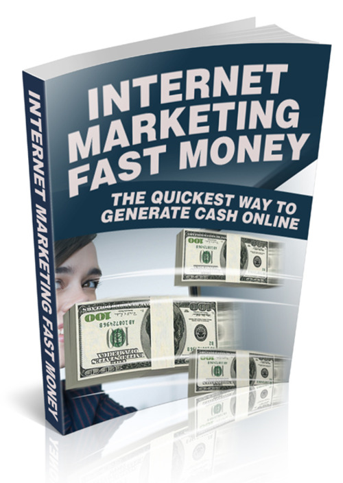 Product picture Internet Marketing Fast Money